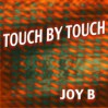 Joy – Touch by Touch midi file